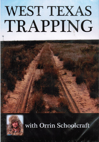 West Texas Trapping - DVD by Orrin Schoolcraft schoolcraft-dvd14